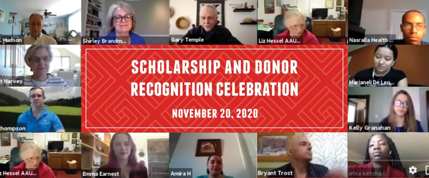 Scholarship and Donor Recognition Celebration November 20, 2020