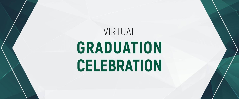 Virtual Graduation Celebration