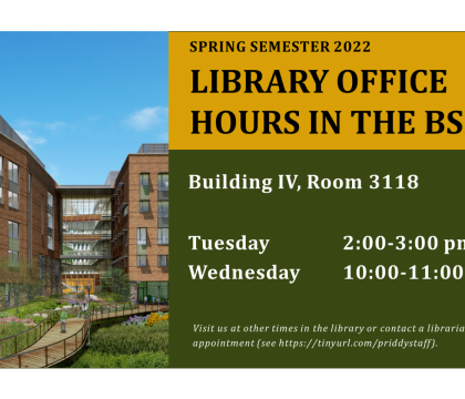 Library Office Hours in Building IV flyer, Tuesday 12:00 - 2:00, Thursday, 1:30 -2:30