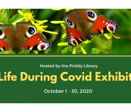 Life During Covid Exhibit flyer, Oct. 1 - 30, 2020